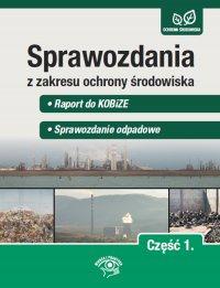Sprawozdania z zakresu ochrony środowiska Część 1. Raport do KOBiZE. Sprawozdanie odpadowe