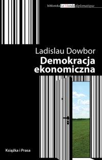 Demokracja ekonomiczna - Ladislau Dowbor - ebook