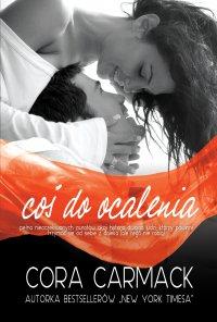 Coś do ocalenia - Cora Carmack - ebook