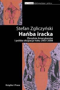 Hańba iracka - Stefan Zgliczyński - ebook