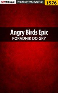 Angry Birds Epic - poradnik do gry - Jakub Bugielski - ebook