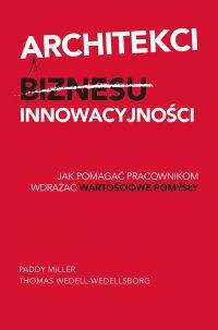 Architekci innowacyjności - Paddy Miller - audiobook