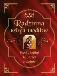 Rodzinna księga modlitw - Bożena Hanusiak - ebook
