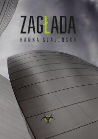 Zagłada - Hanna Szalińska - ebook