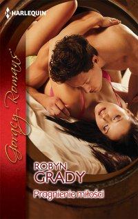 Pragnienie miłości - Robyn Grady - ebook