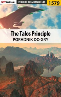 The Talos Principle - poradnik do gry
