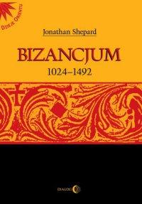 Bizancjum 1024-1492 - Opracowanie zbiorowe - ebook