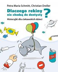 Dlaczego rekiny nie chodzą do dentysty?
