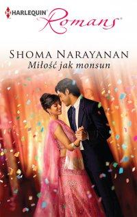 Miłość jak monsun - Shoma Narayanan - ebook