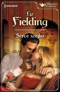 Serce szejka - Liz Fielding - ebook