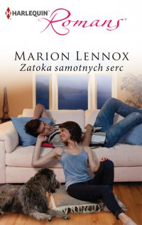 Zatoka samotnych serc - Marion Lennox - ebook