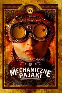 Mechaniczne pająki - Corina Bomann - ebook