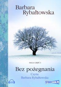 Bez pożegnania - Barbara Rybałtowska - audiobook
