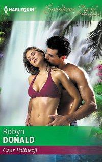 Czar Polinezji - Robyn Donald - ebook