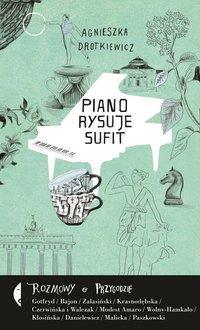 Piano rysuje sufit