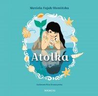 Atolka - Mariola Fajak-Słomińska - ebook