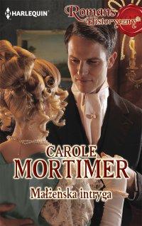 Małżeńska intryga - Carole Mortimer - ebook