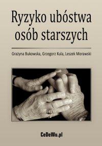 Ryzyko ubóstwa osób starszych - Grażyna Bukowska - ebook