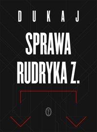 Sprawa Rudryka Z.