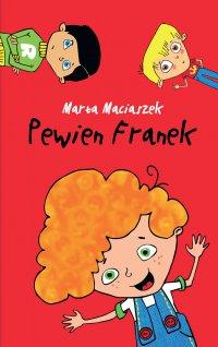 Pewien Franek - Marta Maciaszek - ebook