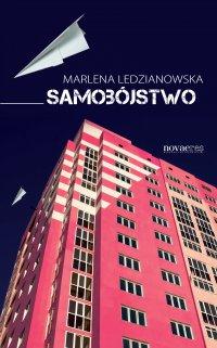 Samobójstwo - Marlena Ledzianowska - ebook