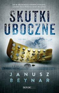 Skutki uboczne - Janusz Beynar - ebook