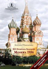 XII Olimpiada Szachowa. Moskwa 1956