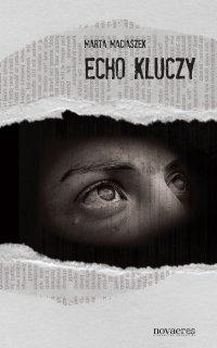 Echo kluczy - Marta Maciaszek - ebook