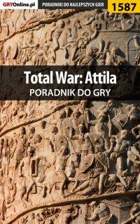 Total War: Attila - poradnik do gry