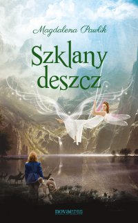 Szklany deszcz - Magdalena Pawlik - ebook