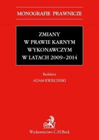 Zmiany w prawie karnym wykonawczym w latach 2009-2014