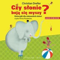 Czy słonie boją się myszy? Historyjki dla ciekawskich dzieci