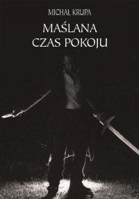 Maślana - Michał Krupa - ebook