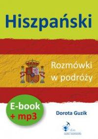 Hiszpański Rozmówki w podróży ebook + mp3 - Dorota Guzik - audiobook