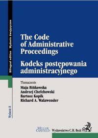Kodeks postępowania administracyjnego. The Code of Administrative Proceedings
