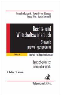 Rechts- und Wirtschaftswörterbuch. Słownik prawa i gospodarki. Tom 1