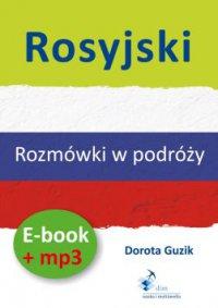 Rosyjski Rozmówki w podróży ebook + mp3 - Dorota Guzik - audiobook