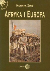 Afryka i Europa. Od piramid egipskich do Polaków w Afryce Wschodniej