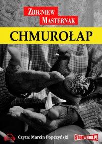 Chmurołap - Zbigniew Masternak - audiobook