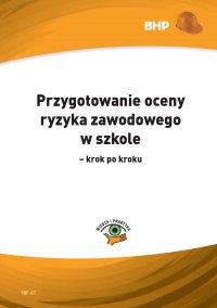 Przygotowanie oceny ryzyka zawodowego w szkole - krok po kroku - Małgorzata Mądra-Janeda - ebook