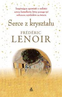Serce z kryształu - Frederic Lenoir - ebook