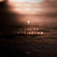 Krzyżowa Droga do Zwycięstwa - Opracowanie zbiorowe - audiobook