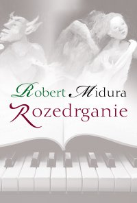 Rozedrganie - Robert Midura - ebook