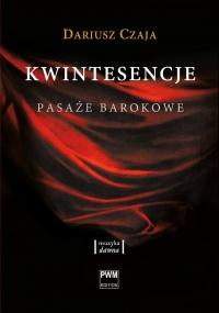 Kwintesencje. Pasaże barokowe - Dariusz Czaja - ebook