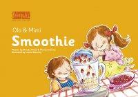 Smoothie. Nauka angielskiego dla dzieci 2-7 lat - Monika Nizioł-Celewicz - audiobook