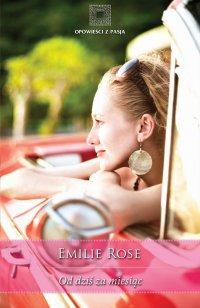 Od dziś za miesiąc - Emilie Rose - ebook