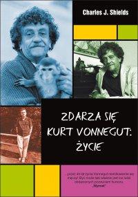 Zdarza się. Kurt Vonnegut: Życie