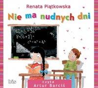Nie ma nudnych dni - Renata Piątkowska - audiobook