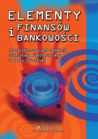 Elementy finansów i bankowości. Wydanie 3 - Opracowanie zbiorowe - ebook