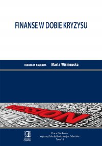 Finanse w dobie kryzysu. Tom 18 - Opracowanie zbiorowe - ebook